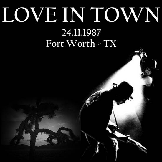 1987-11-24-FortWorth-LoveInTown-Front.jpg